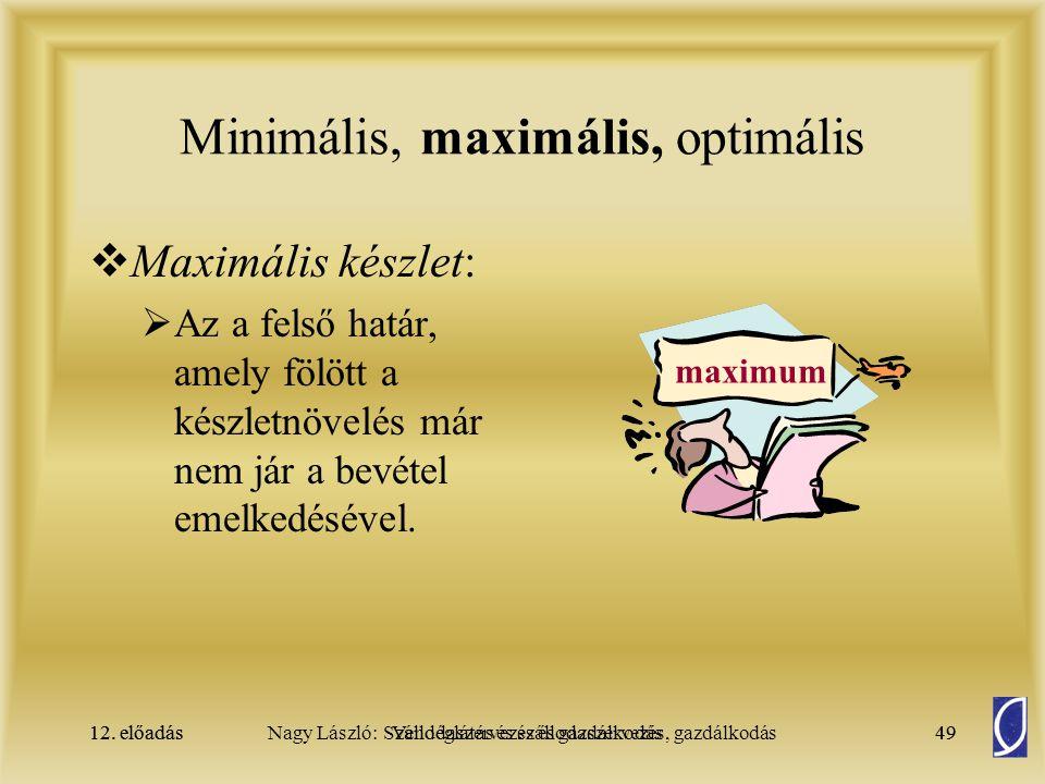 Minimális, maximális, optimális