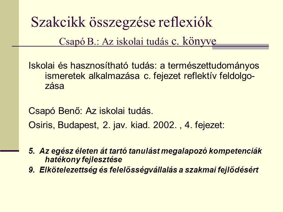 Szakcikk összegzése reflexiók Csapó B.: Az iskolai tudás c. könyve