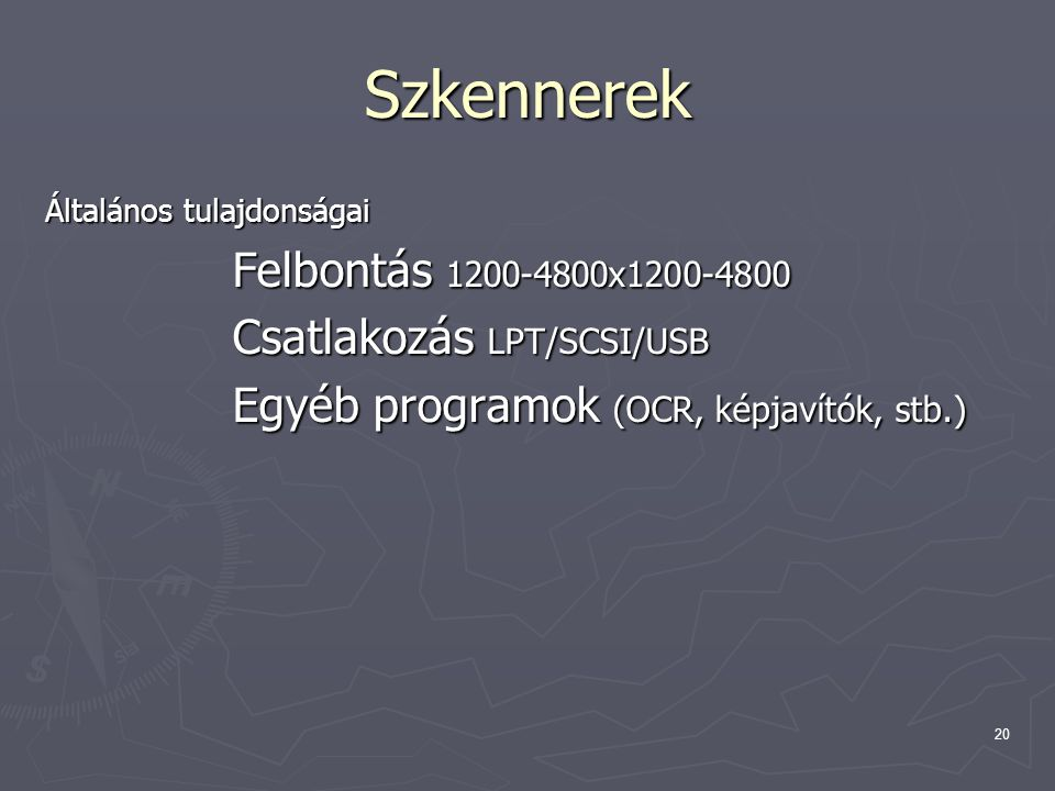 Szkennerek Felbontás 1200-4800x1200-4800 Csatlakozás LPT/SCSI/USB