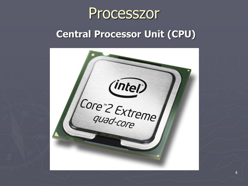 Processzor Central Processor Unit (CPU)