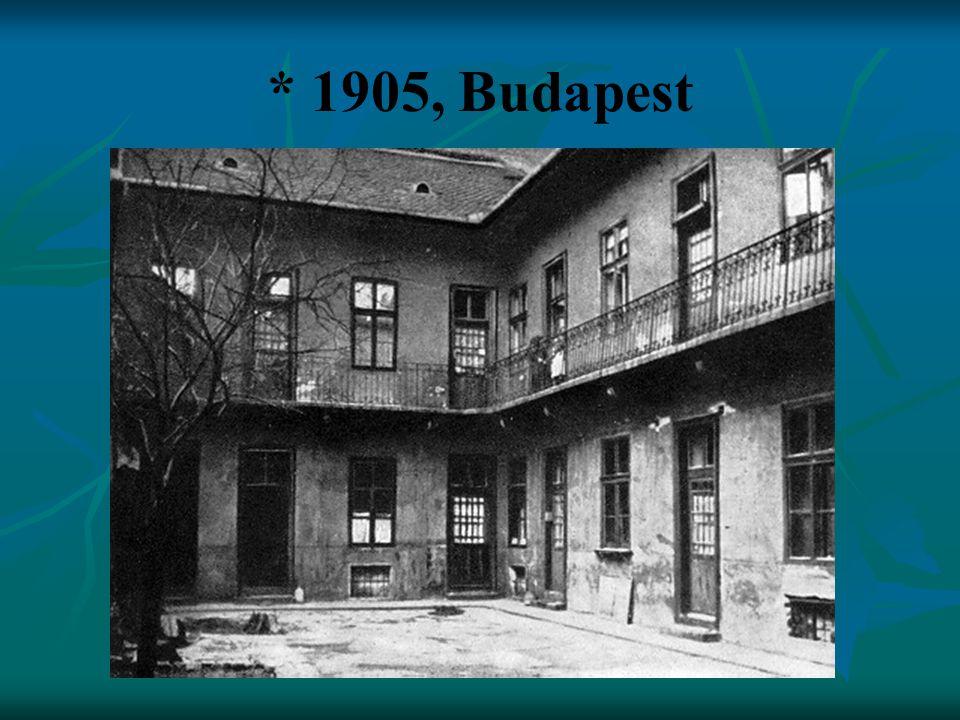 * 1905, Budapest