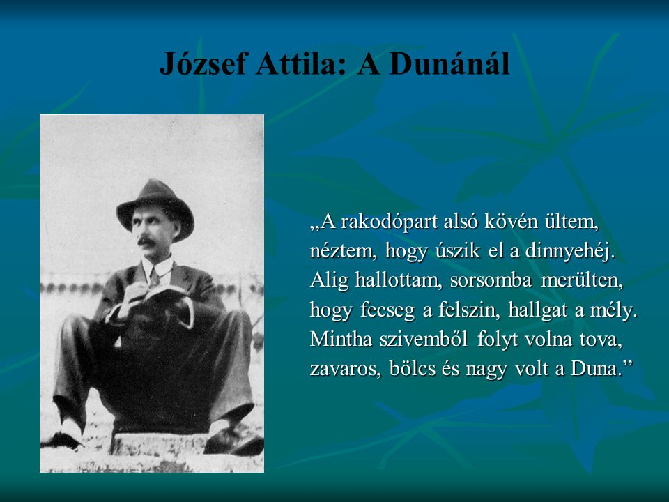 József Attila: A Dunánál