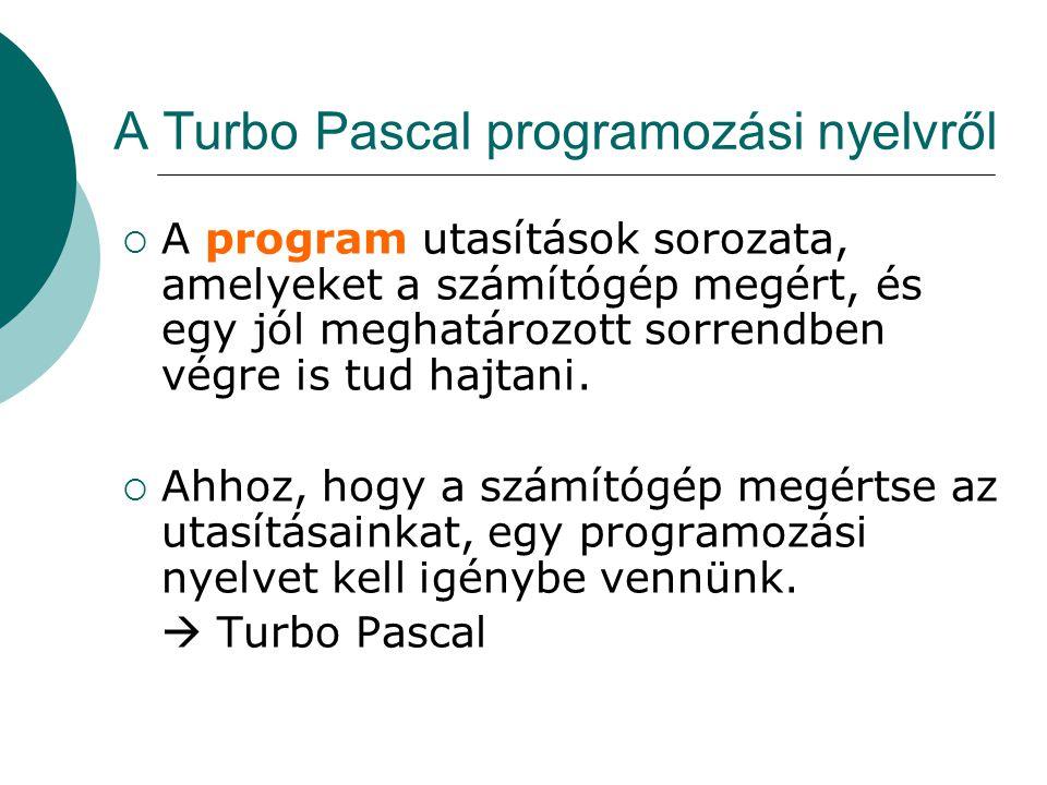 A Turbo Pascal programozási nyelvről