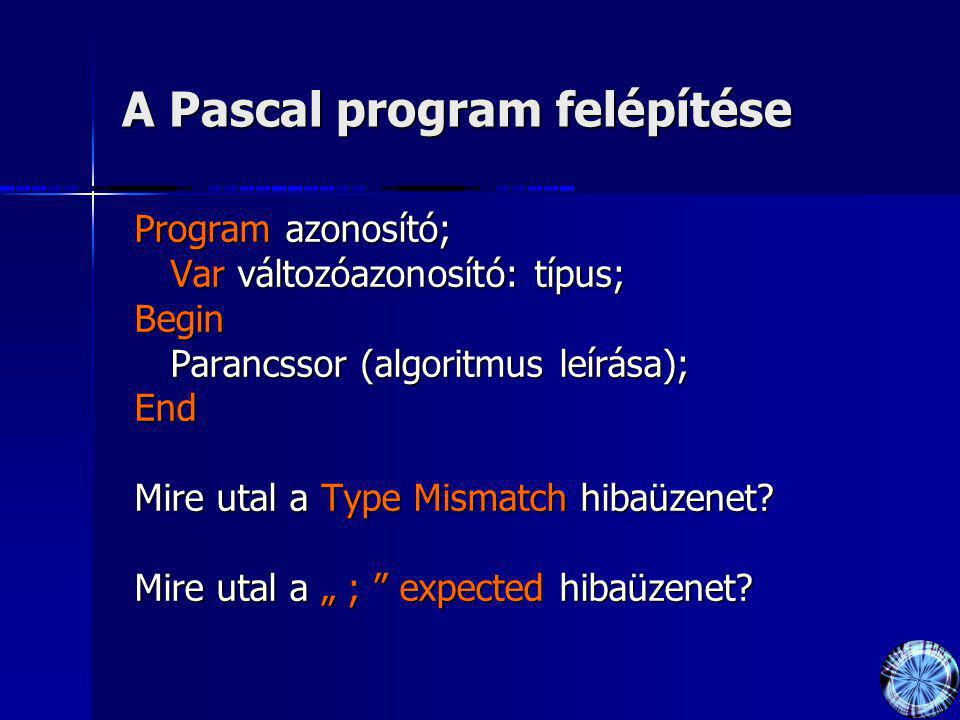 A Pascal program felépítése