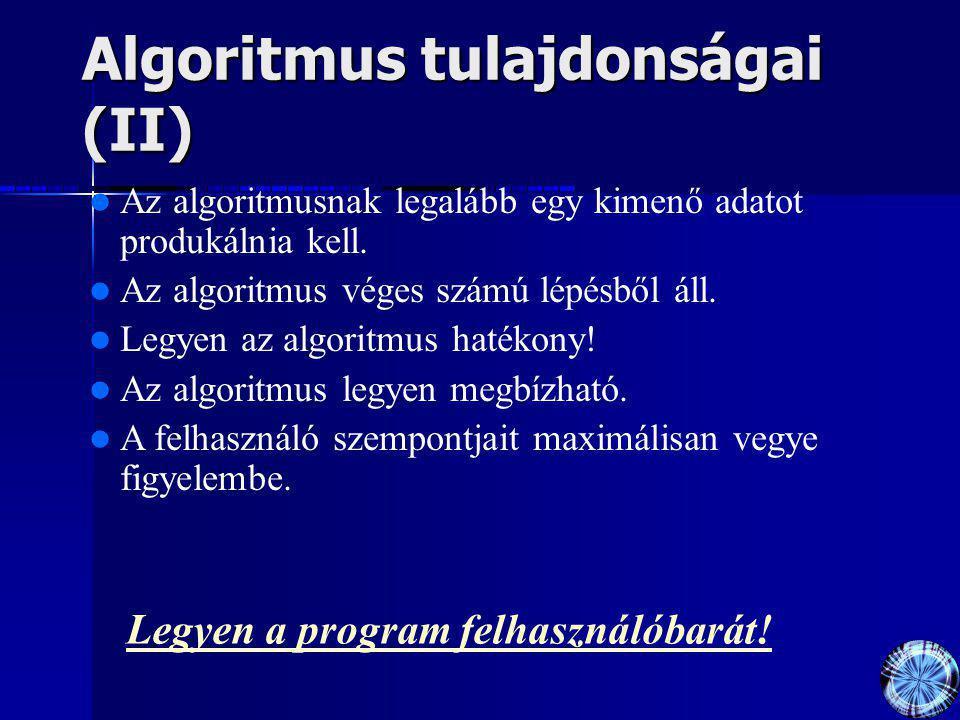 Algoritmus tulajdonságai (II)