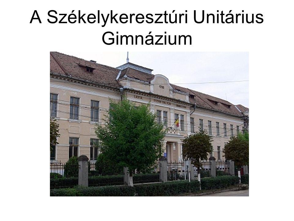 A Székelykeresztúri Unitárius Gimnázium