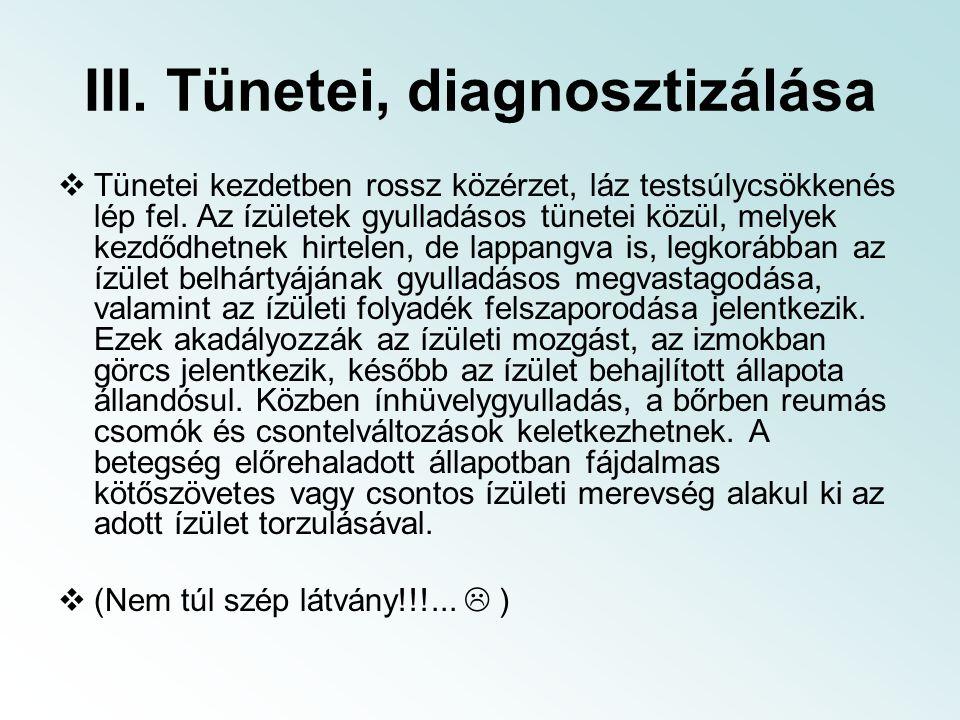 III. Tünetei, diagnosztizálása