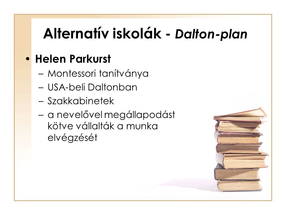 Alternatív iskolák - Dalton-plan