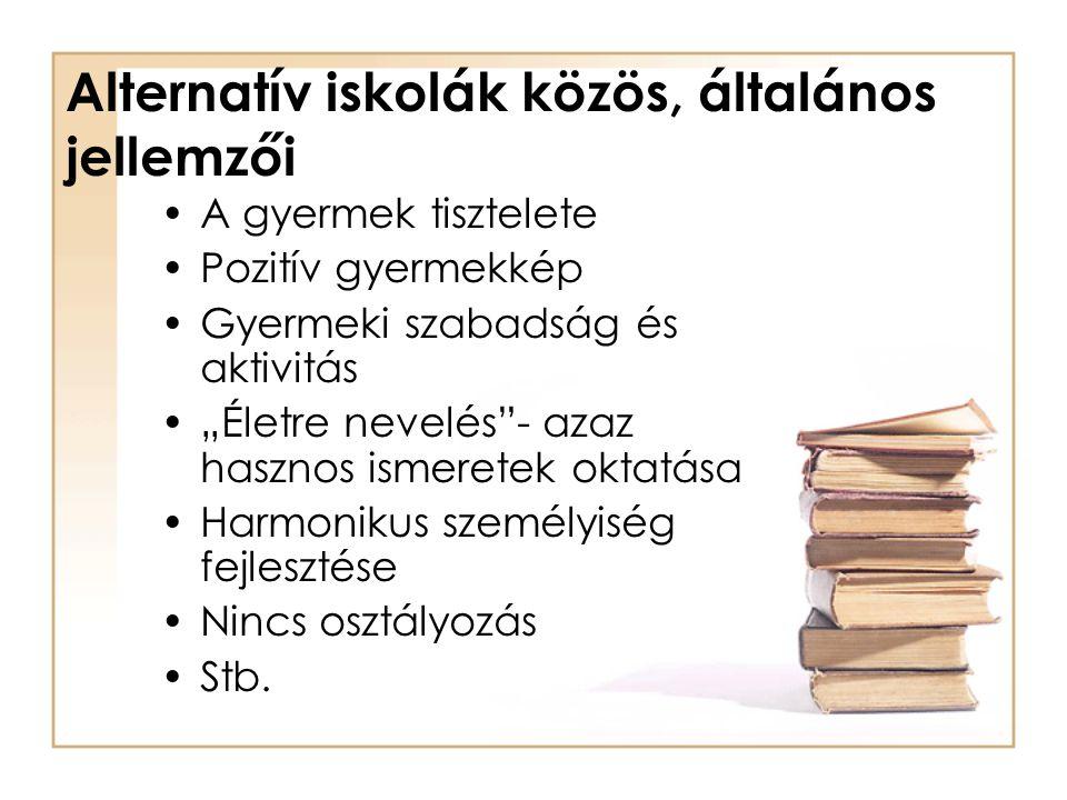 Alternatív iskolák közös, általános jellemzői