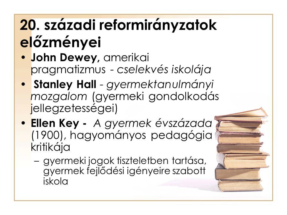 20. századi reformirányzatok előzményei