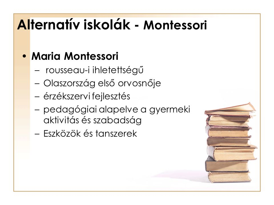 Alternatív iskolák - Montessori