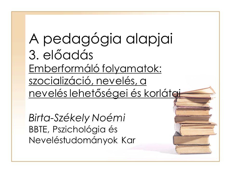 A pedagógia alapjai 3.