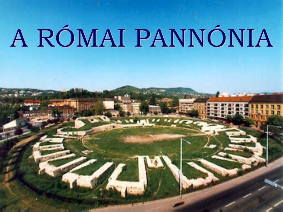 A RÓMAI PANNÓNIA