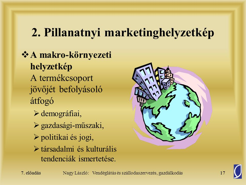 2. Pillanatnyi marketinghelyzetkép