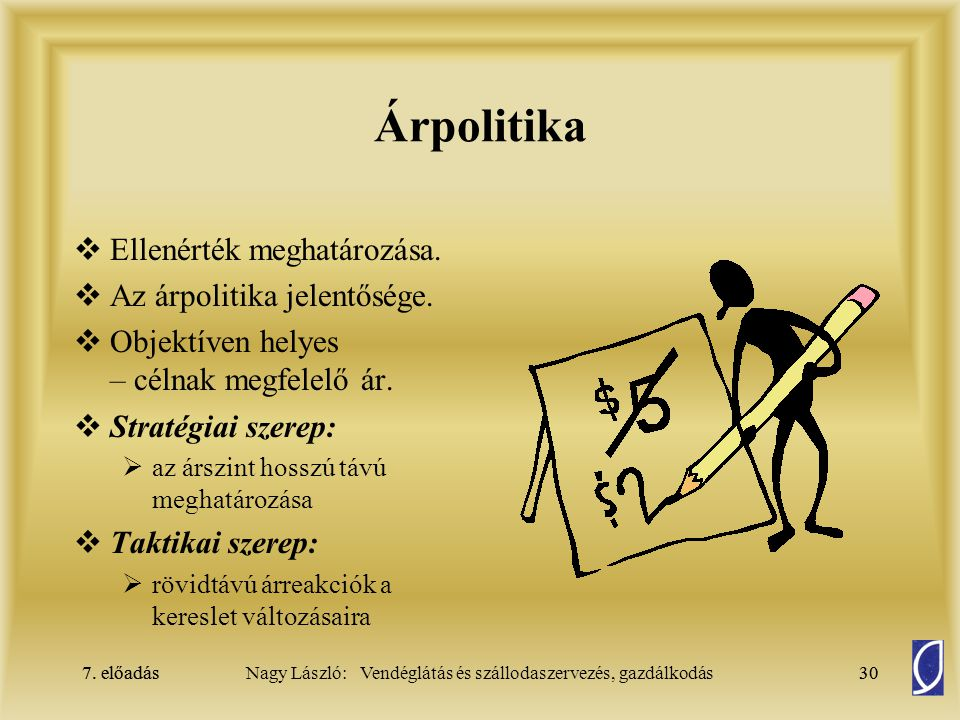 Árpolitika Ellenérték meghatározása. Az árpolitika jelentősége.