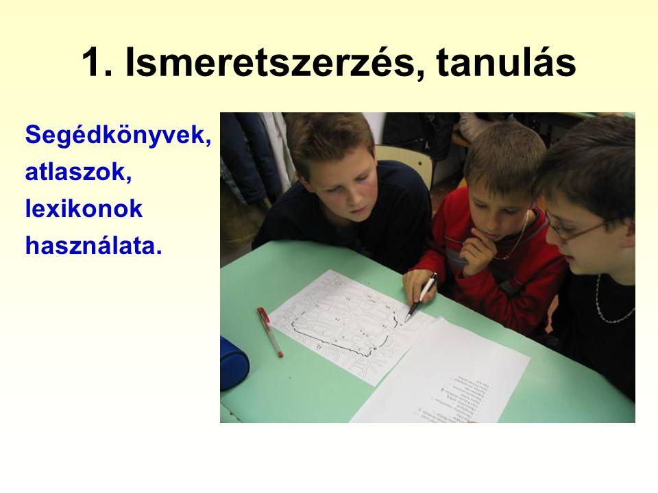 1. Ismeretszerzés, tanulás