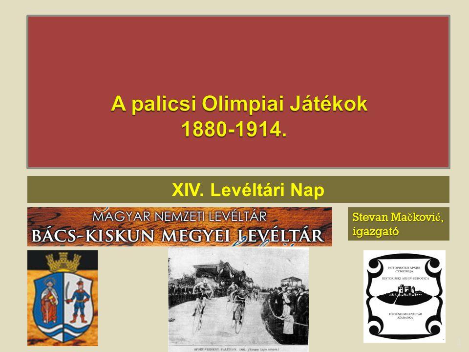 A palicsi Olimpiai Játékok 1880-1914.