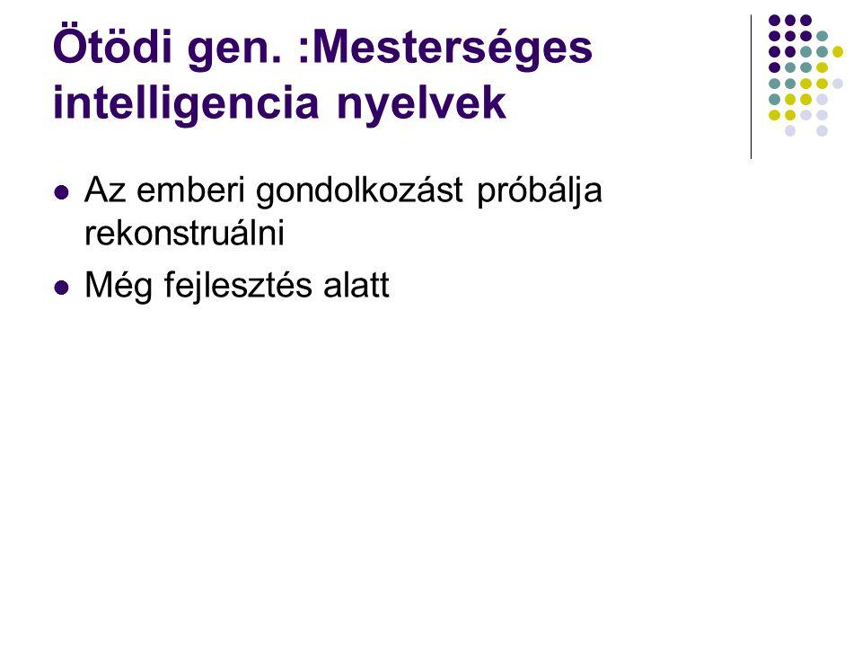 Ötödi gen. :Mesterséges intelligencia nyelvek