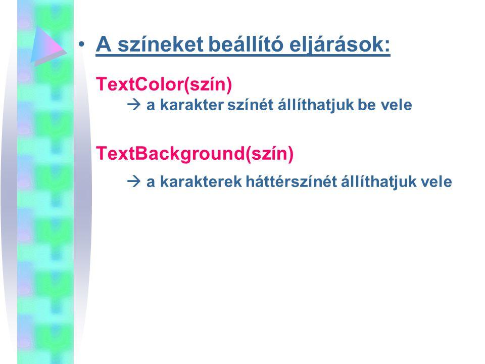 A színeket beállító eljárások: TextColor(szín)