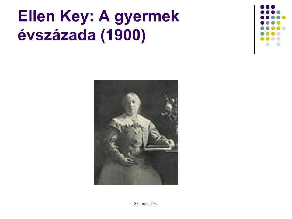 Ellen Key: A gyermek évszázada (1900)