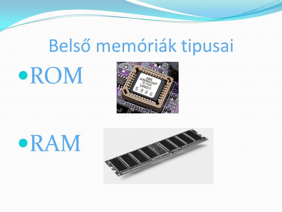 Belső memóriák tipusai