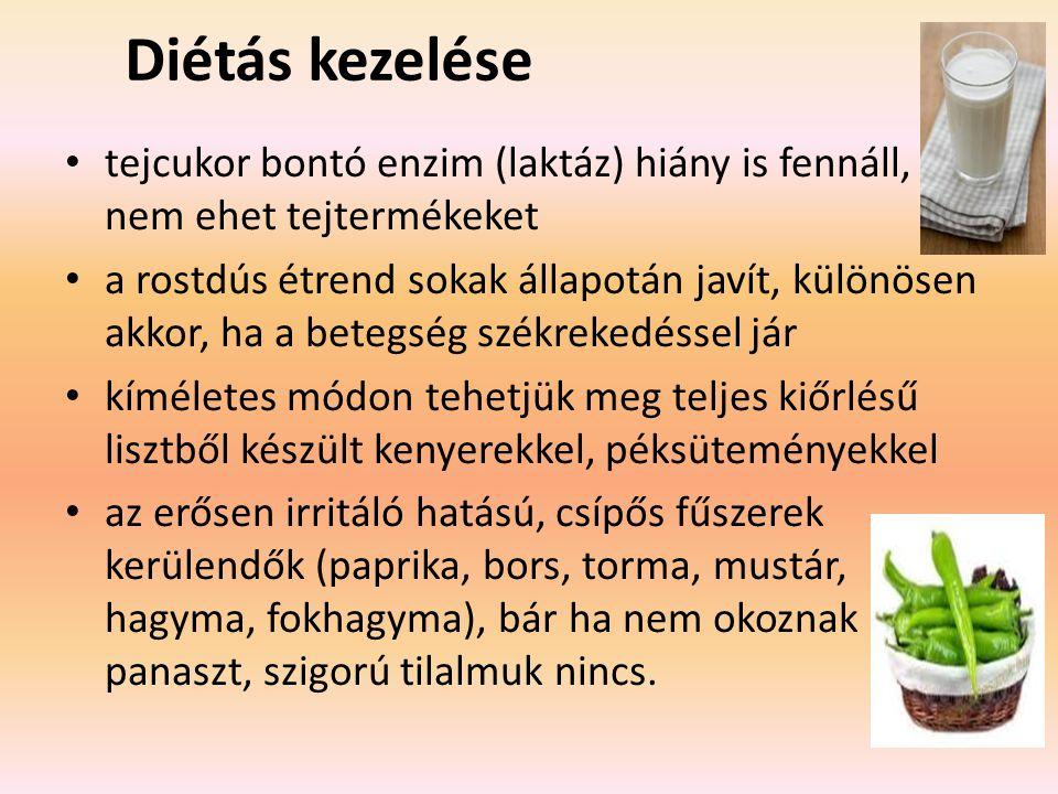 Diétás kezelése tejcukor bontó enzim (laktáz) hiány is fennáll, nem ehet tejtermékeket.