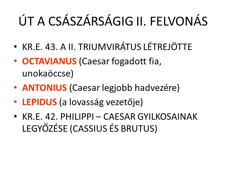 ÚT A CSÁSZÁRSÁGIG II. FELVONÁS