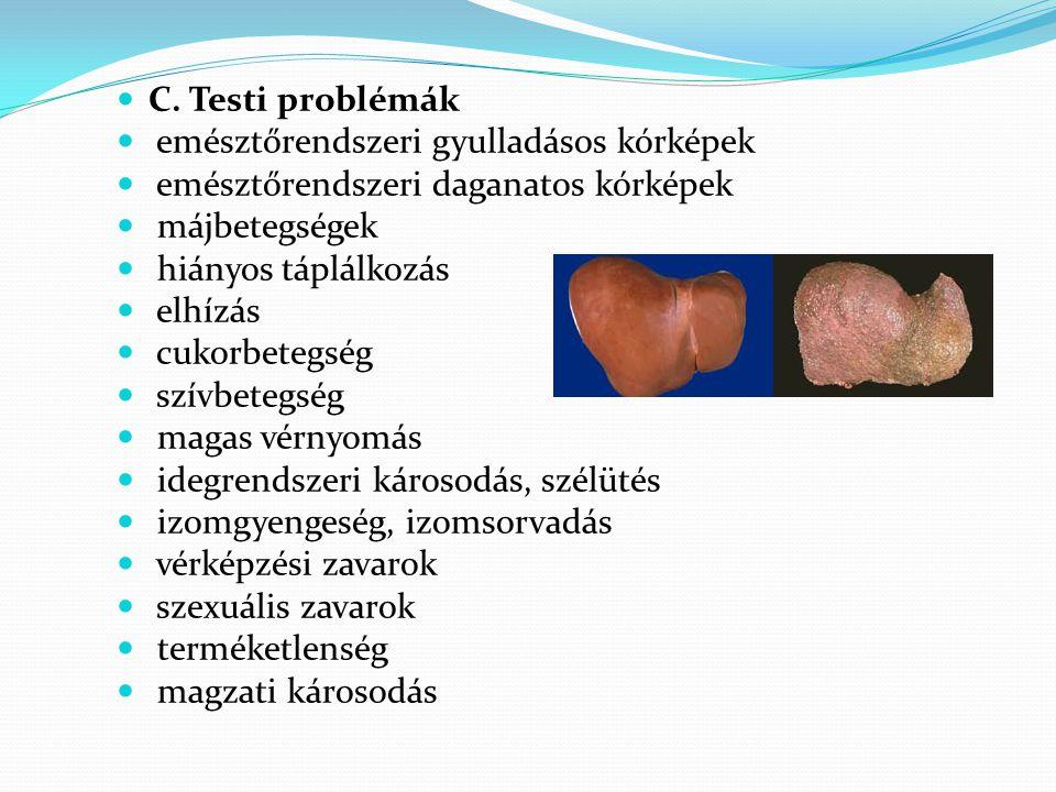 C. Testi problémák emésztőrendszeri gyulladásos kórképek. emésztőrendszeri daganatos kórképek. májbetegségek.