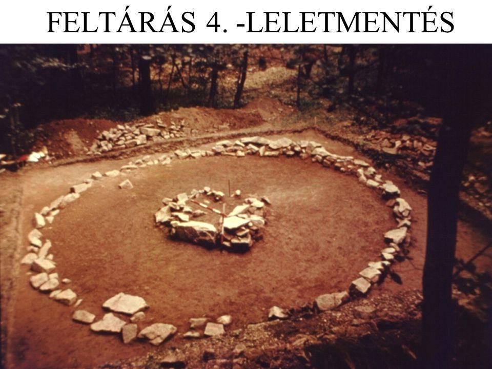 FELTÁRÁS 4. -LELETMENTÉS