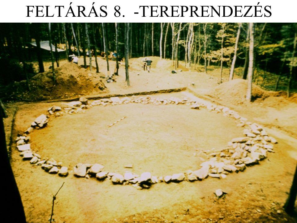 FELTÁRÁS 8. -TEREPRENDEZÉS