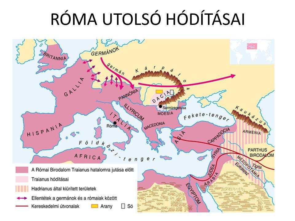 RÓMA UTOLSÓ HÓDÍTÁSAI