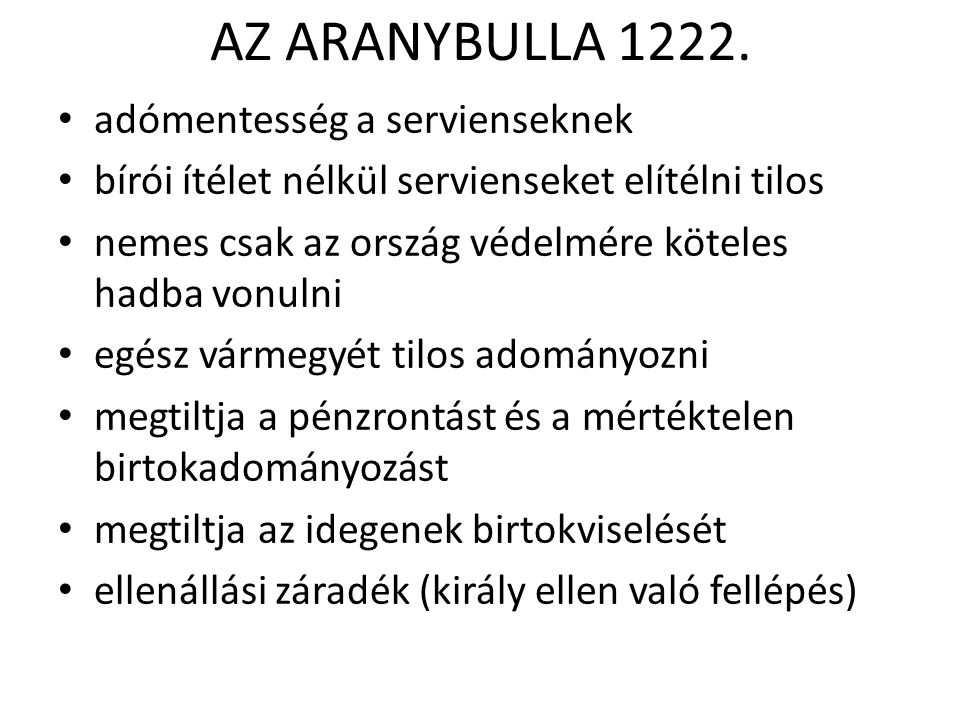 AZ ARANYBULLA 1222. adómentesség a servienseknek