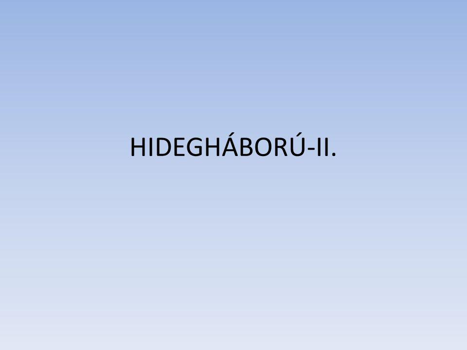 HIDEGHÁBORÚ-II.