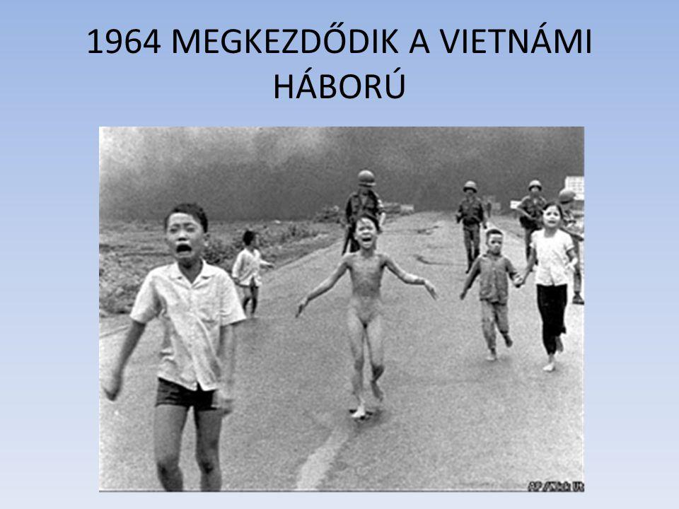1964 MEGKEZDŐDIK A VIETNÁMI HÁBORÚ