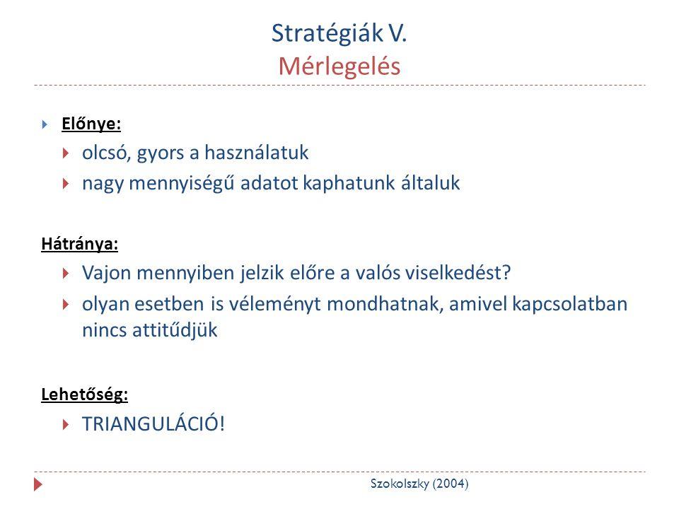 Stratégiák V. Mérlegelés