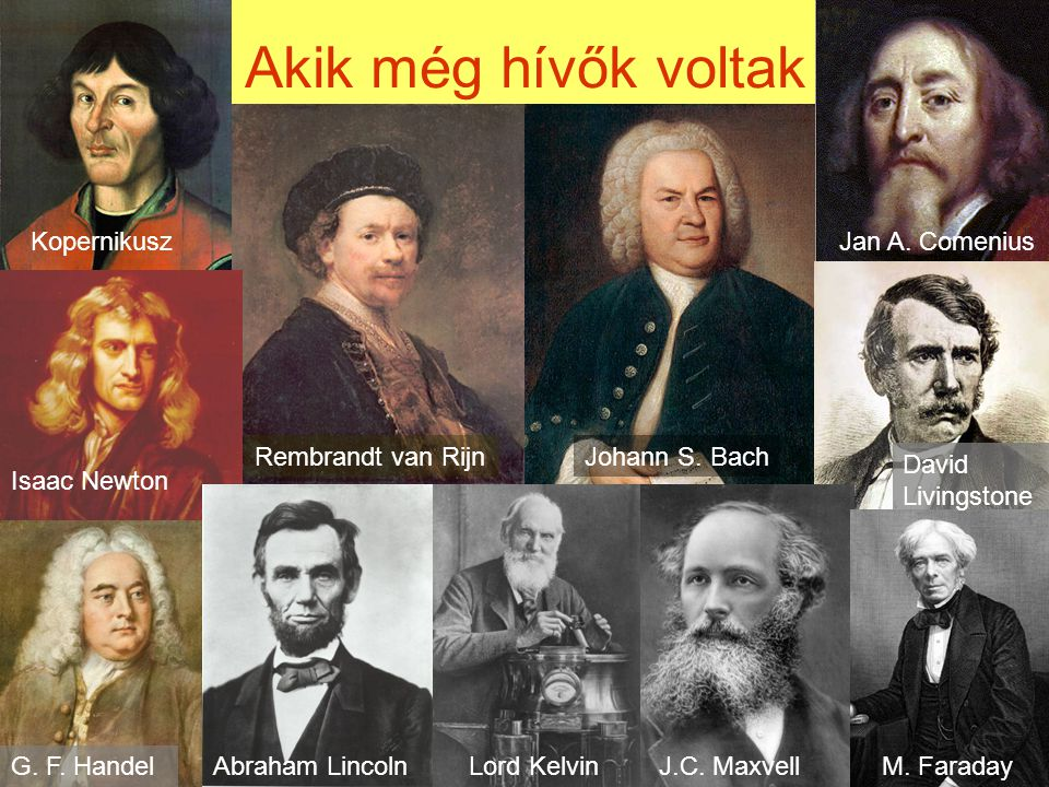 Akik még hívők voltak Kopernikusz Jan A. Comenius Rembrandt van Rijn