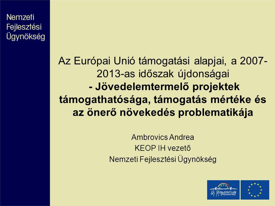Ambrovics Andrea KEOP IH vezető Nemzeti Fejlesztési Ügynökség