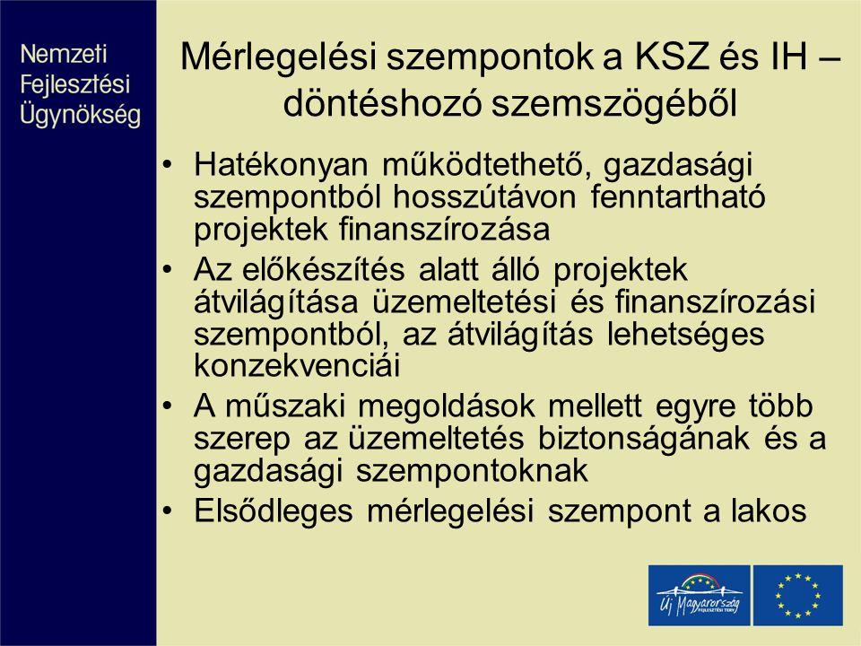 Mérlegelési szempontok a KSZ és IH – döntéshozó szemszögéből