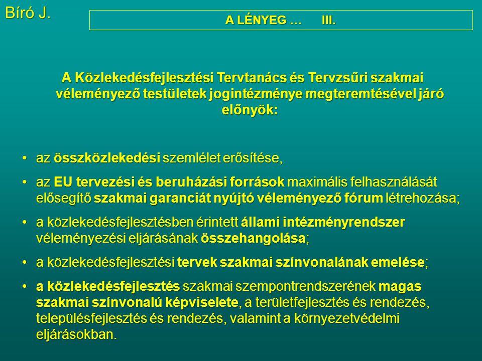 Bíró J. A LÉNYEG … III.