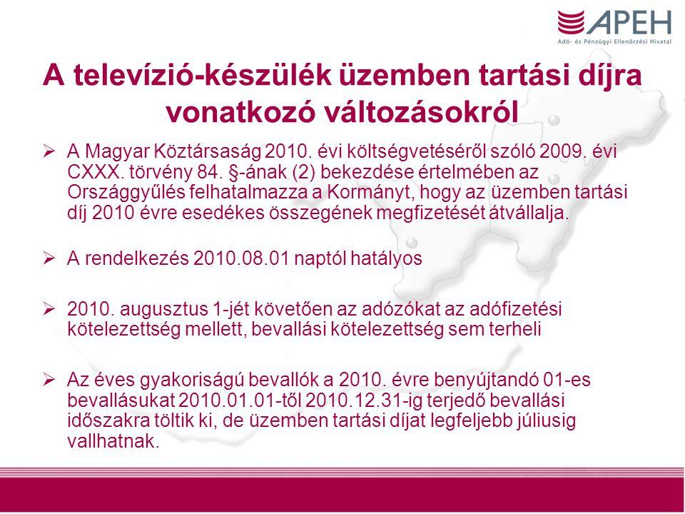 A televízió-készülék üzemben tartási díjra vonatkozó változásokról