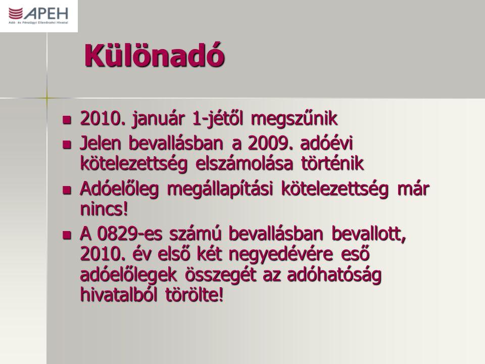 Különadó 2010. január 1-jétől megszűnik