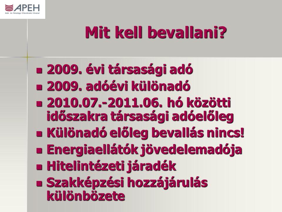 Mit kell bevallani 2009. évi társasági adó 2009. adóévi különadó
