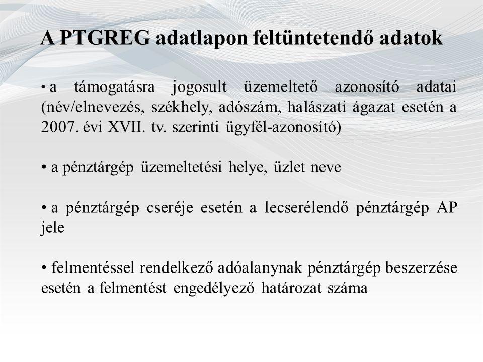 A PTGREG adatlapon feltüntetendő adatok