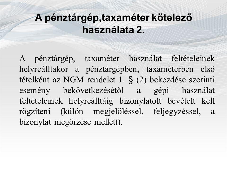 A pénztárgép,taxaméter kötelező használata 2.