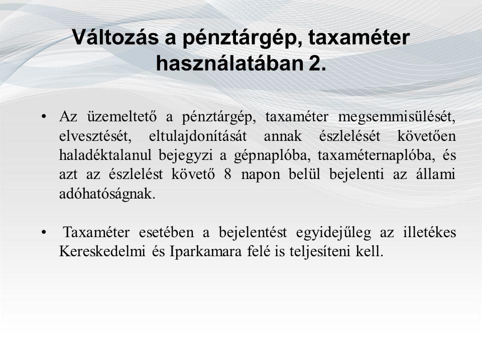 Változás a pénztárgép, taxaméter használatában 2.
