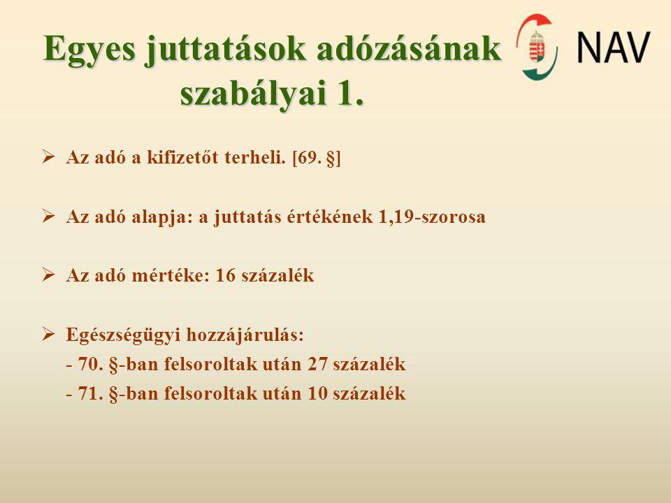 Egyes juttatások adózásának szabályai 1.