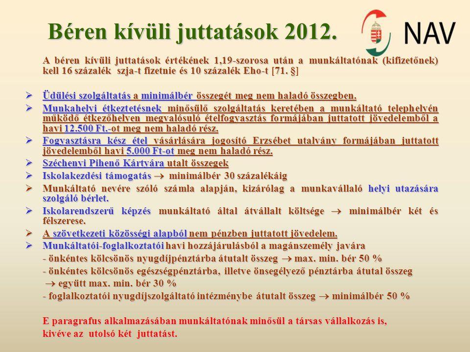 Béren kívüli juttatások 2012.