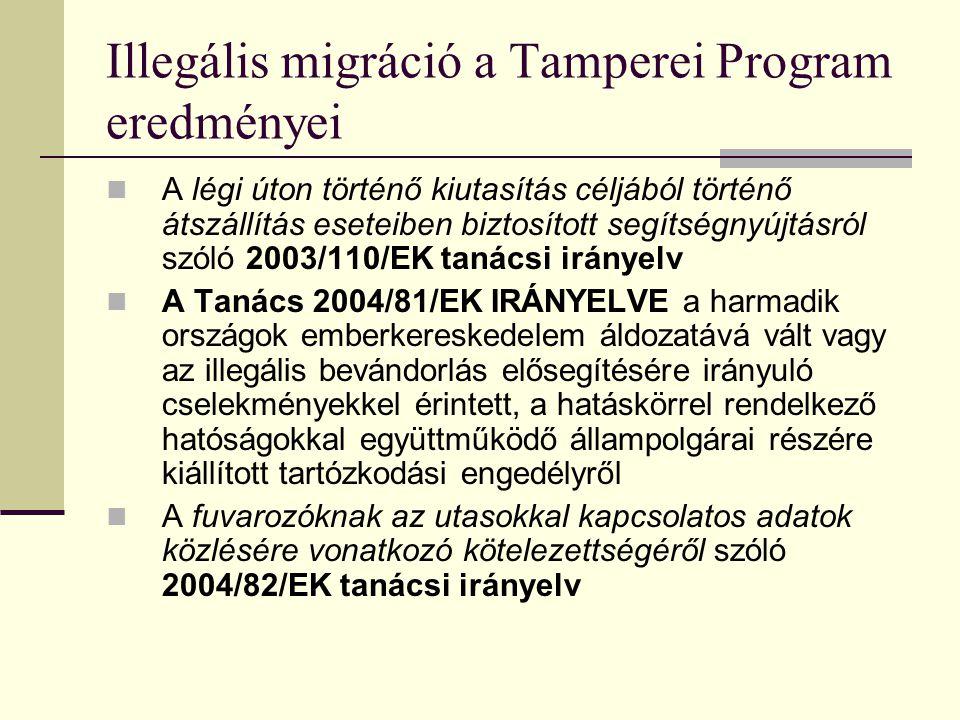 Illegális migráció a Tamperei Program eredményei