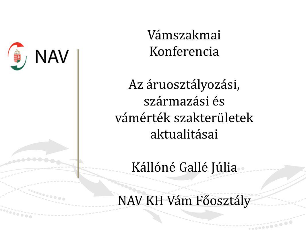 Vámszakmai Konferencia