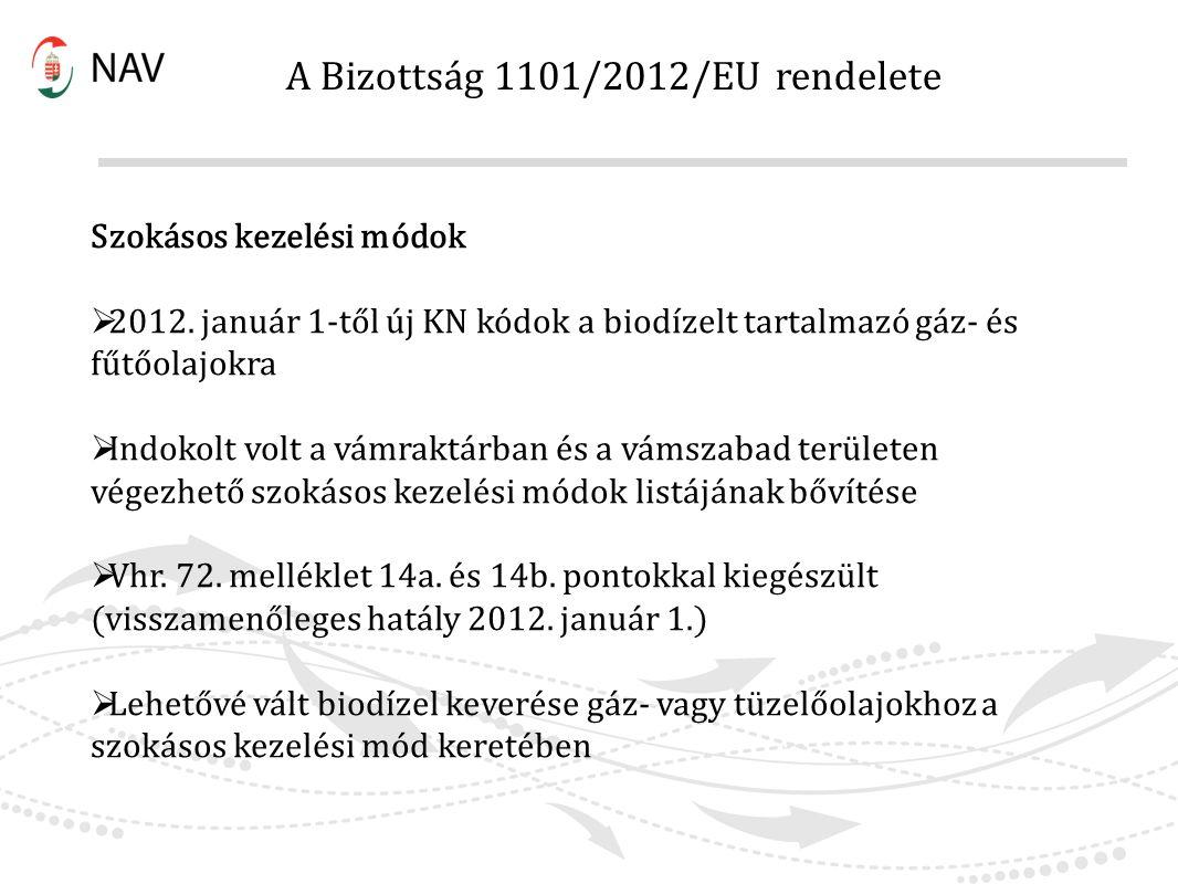 A Bizottság 1101/2012/EU rendelete